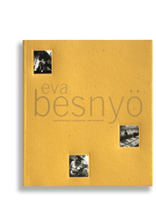 Book about the renown Hungarian photographer Eva Besnyö, for the Portuguese Centre of Photography